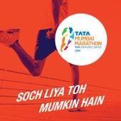 Soch Liya Toh Mumkin Hain - Single by Sukhwinder Singh