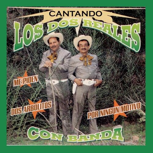 Cantando Con Banda by Los Dos Reales