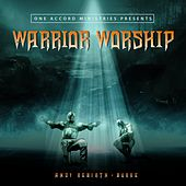 Warrior Worship de Andy Rebirth