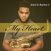 My Heart de Alex D. Banks II