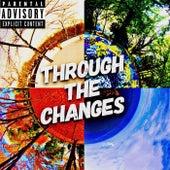 Through the Changes by Misunderstood Demon