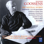 Goossens: Orchestral Works by Various Artists