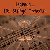 legends... 101 Strings Orchestra by 101 Strings Orchestra