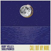 Call Out My Name by Ruby Velle