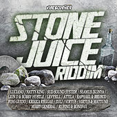 Stone Juice Riddim by Various Artists