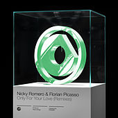 Only For Your Love (Remixes) von Nicky Romero