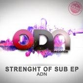 Strenght Of Sub EP von ADN
