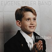 Young Randy by Eugene Tyler Band