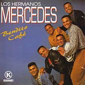 Bendito Cafe by Los Hermanos Mercedes