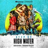 Step Up: High Water (Original Soundtrack) de Step Up: High Water