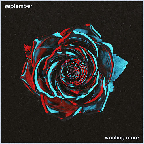 Wanting More by September