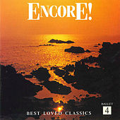 Encore! Vol. 4: Ballet by Various Artists