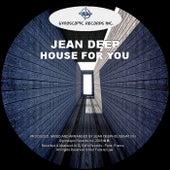 House For You de Jean Deep
