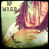 WYGD (What You Gone Do) by KP