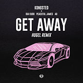 Get Away (HUGEL Remix) de Kongsted