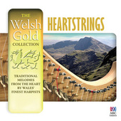 The Welsh Gold Collection: Heartstrings by Various Artists