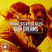 Our Dreams by Freaky DJ's