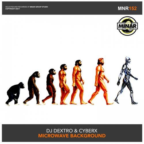 Microwave Background - Single by DJ Dextro