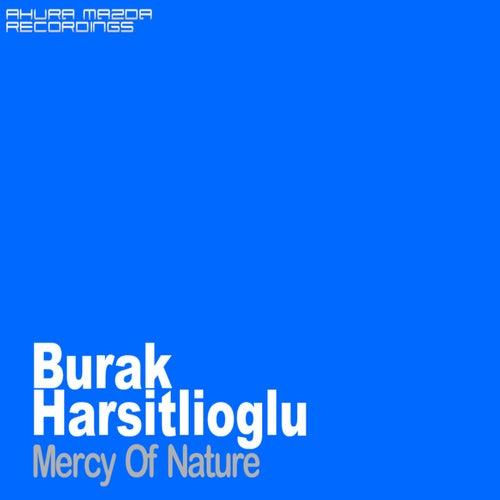 Mercy Of Nature by Burak Harsitlioglu