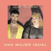 Una Mujer Igual by Leslie
