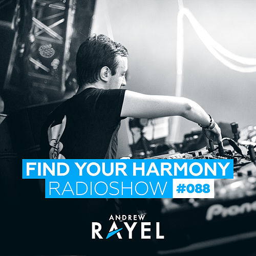 Find Your Harmony Radioshow #088 by Various Artists