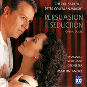Persuasion & Seduction – Opera Duets by Various Artists