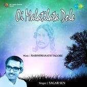 Oi Malatilata Dole by Sagar Sen