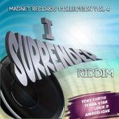 I Surrender Riddim (Collection Riddim, Vol. 4) von Various Artists