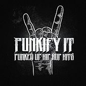 Punkify It! Punk up Those Hip-Hip Hits! by Various Artists