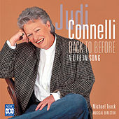Back To Before - A Life In Song by Judi Connelli