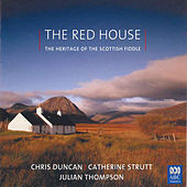 The Red House – The Heritage Of The Scottish Fiddle by Various Artists