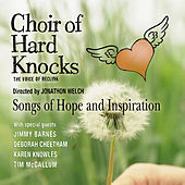 Songs Of Hope and Inspiration by Choir of Hard Knocks