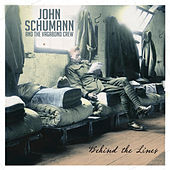 Behind The Lines (Expanded Edition) by John Schumann and The Vagabond Crew