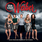 Vorstadtweiber (Music From And Inspired By The TV Series) by Various Artists