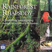 Rainforest Rhapsody by Various Artists