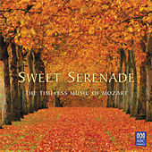 Sweet Serenade - The Timeless Music Of Mozart by Various Artists