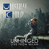 Who Cries Now (Live) by Unruly Child