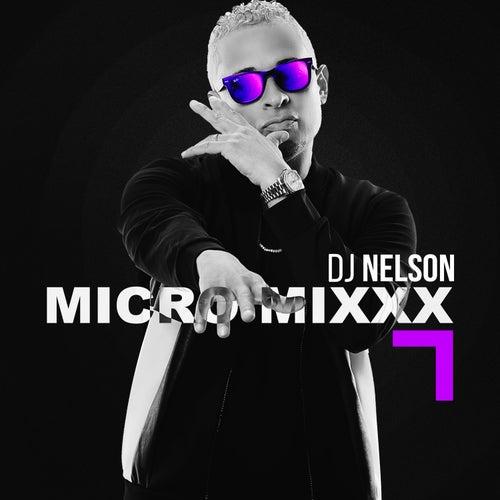 Micro Mixx, Vol. 7 de DJ Nelson