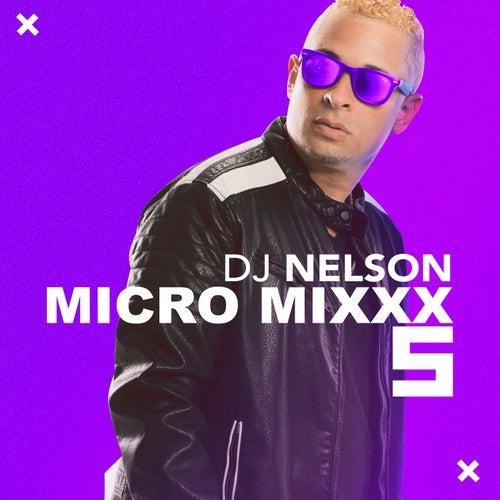 Micro Mixx, Vol. 5 de DJ Nelson