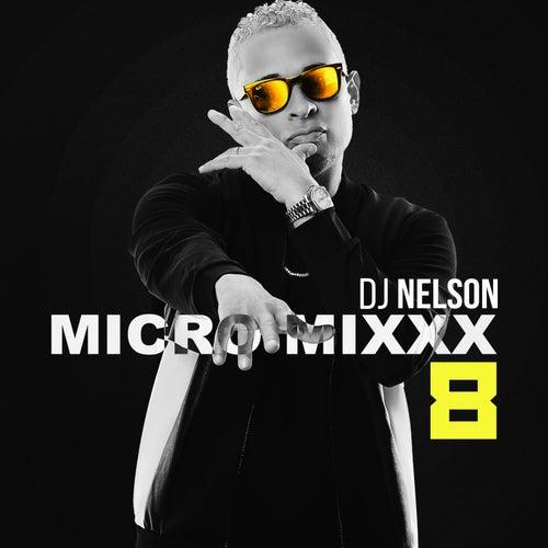 Micro Mixx, Vol. 8 de DJ Nelson