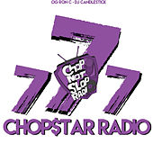 Chopstars Radio, Vol. 7 von DJ Candlestick