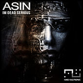 I'm Dead Serious by Asin