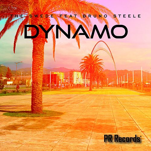 Dynamo (feat. Bruno Steele) by The Swede