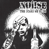 The Scars We Hide by Noi!se
