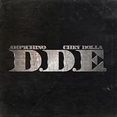 D.D.E. by Chey Dolla