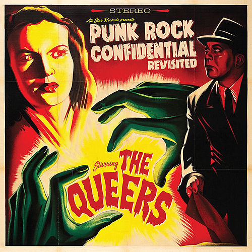 Punk Rock Confidential Revisited by The Queers