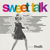 Sweet Talk von Vanilla
