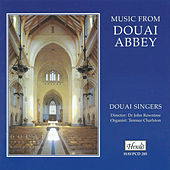 Music from Douai Abbey by Dr John Rowntree