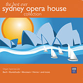 The Best Ever Sydney Opera House Collection Vol. 2 – Organ Spectacular by Michael Dudman