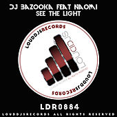 See the Light by DJ Bazooka